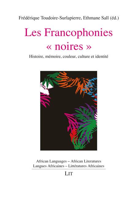 F. Toudoire-Surlapierre, E. Sall (dir.),Les Francophonies
