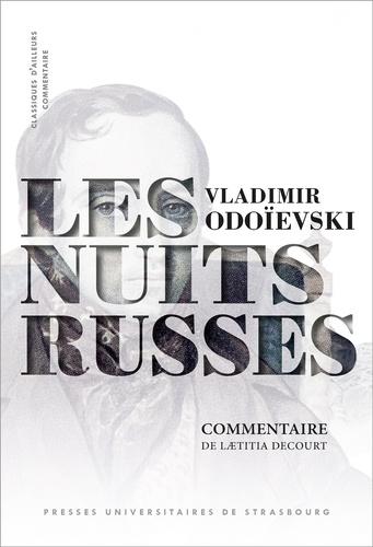 V. Odoïevski, <em>Les Nuits russes</em> (1844, commentaires L. Delcourt)