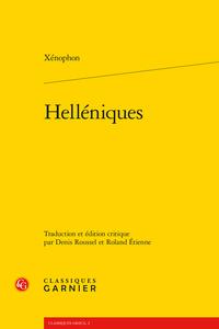 Xénophon, Helléniques (éd. D. Roussel et R. Étienne)