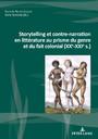 D. Perrot-Corpet et A. Tomiche (dir.), Storytelling et contre-narration en littérature au prisme du genre et du fait colonial (XXe-XXIe s.)