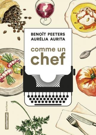 B. Peeters et A. Aurita, Comme un chef