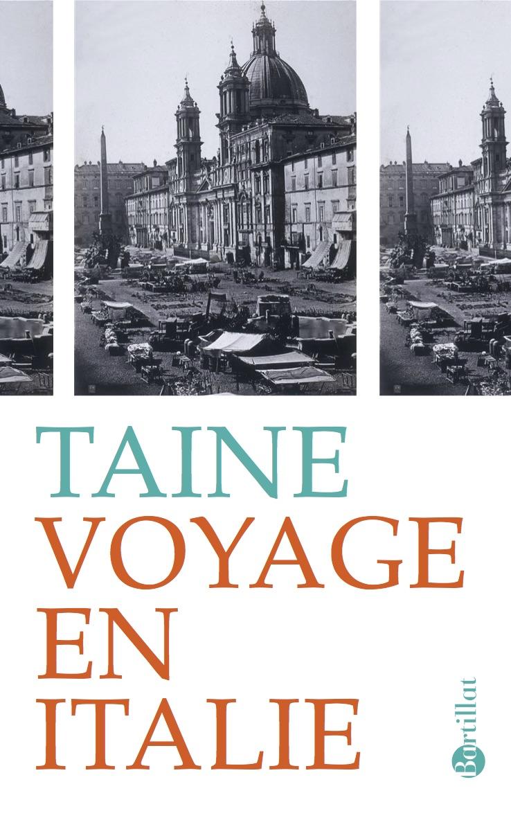 H. Taine, Voyage en Italie (éd. M. Brix)