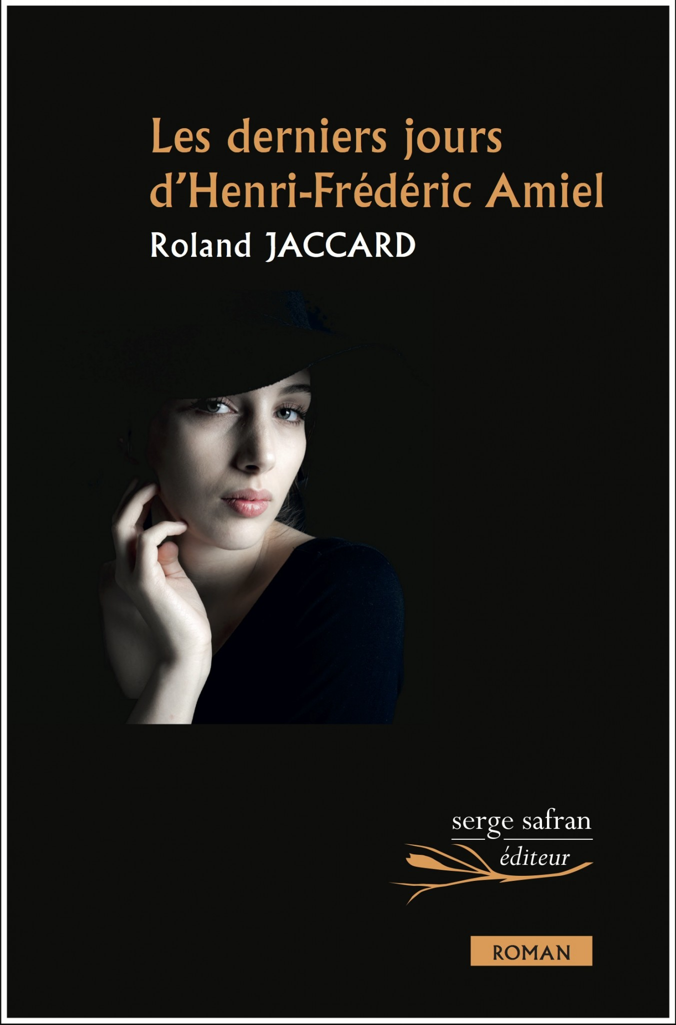 R. Jaccard, Les derniers jours d'Henri-Frédéric Amiel