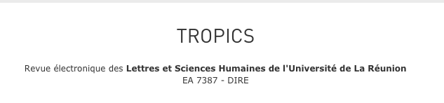 Revue électronique <em>TrOPICS</em>, n°5, <em>Itinéraires: littératures du voyage, de la migration et de l'exil </em>(déc. 2018)