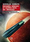 N. Serruys, Progrès, dérives et autres sens du véhicule dans la science-fiction québécoise contemporaine