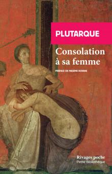 Plutarque, Consolation à sa femme