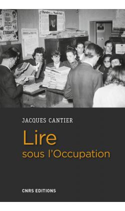 J. Cantier, Lire sous l'Occupation