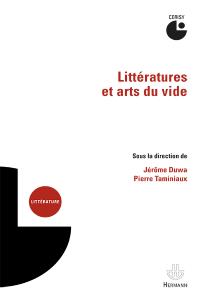 J. Duwa, P. Taminiaux (dir.), Littératures et arts du vide