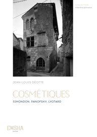 J.-L. Déotte, Cosmétiques. Simondon, Panofsky, Lyotard