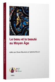 O.Boulnois,I. Moulin(dir.),Le beau et la beauté au Moyen Âge