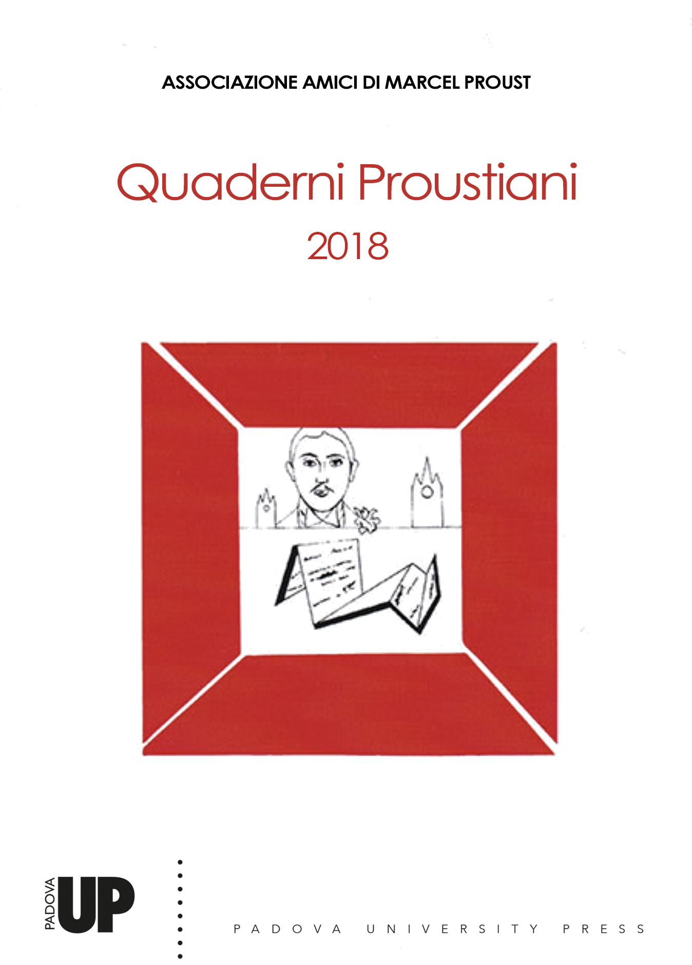 Quaderni Proustiani,n°12, 2018 :