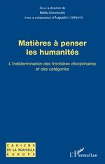 N. Arambasin, A. Lefebvre (dir.), Matières à penser les humanités. L'indétermination des frontières disciplinaires et des catégories