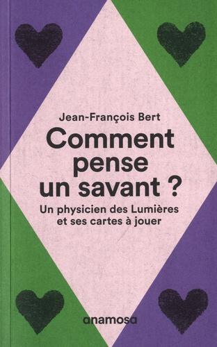 J.-F. Bert, Comment pense un savant ? Un physicien des Lumières et ses cartes à jouer