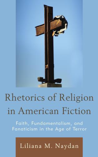 L. M. Naydan, Rhetorics of Religion in American Fiction