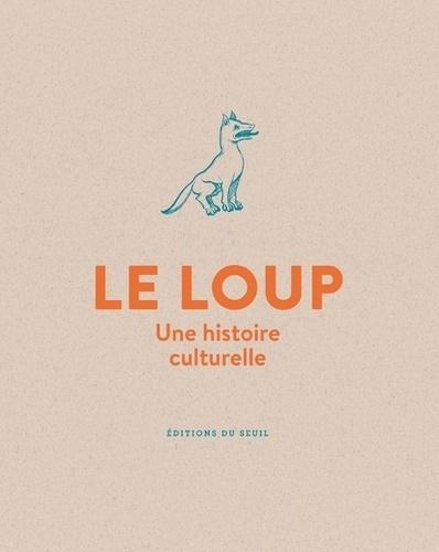 M. Pastoureau, Le loup. Une histoire culturelle