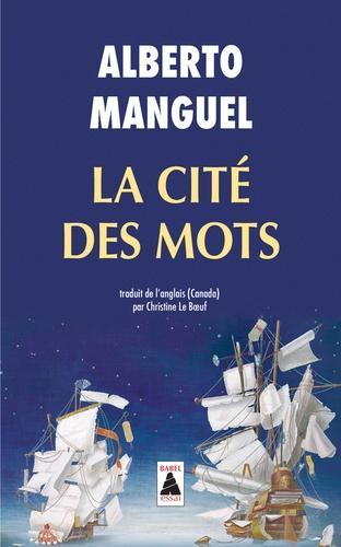 A. Manguel, La Cité des mots (rééd.)