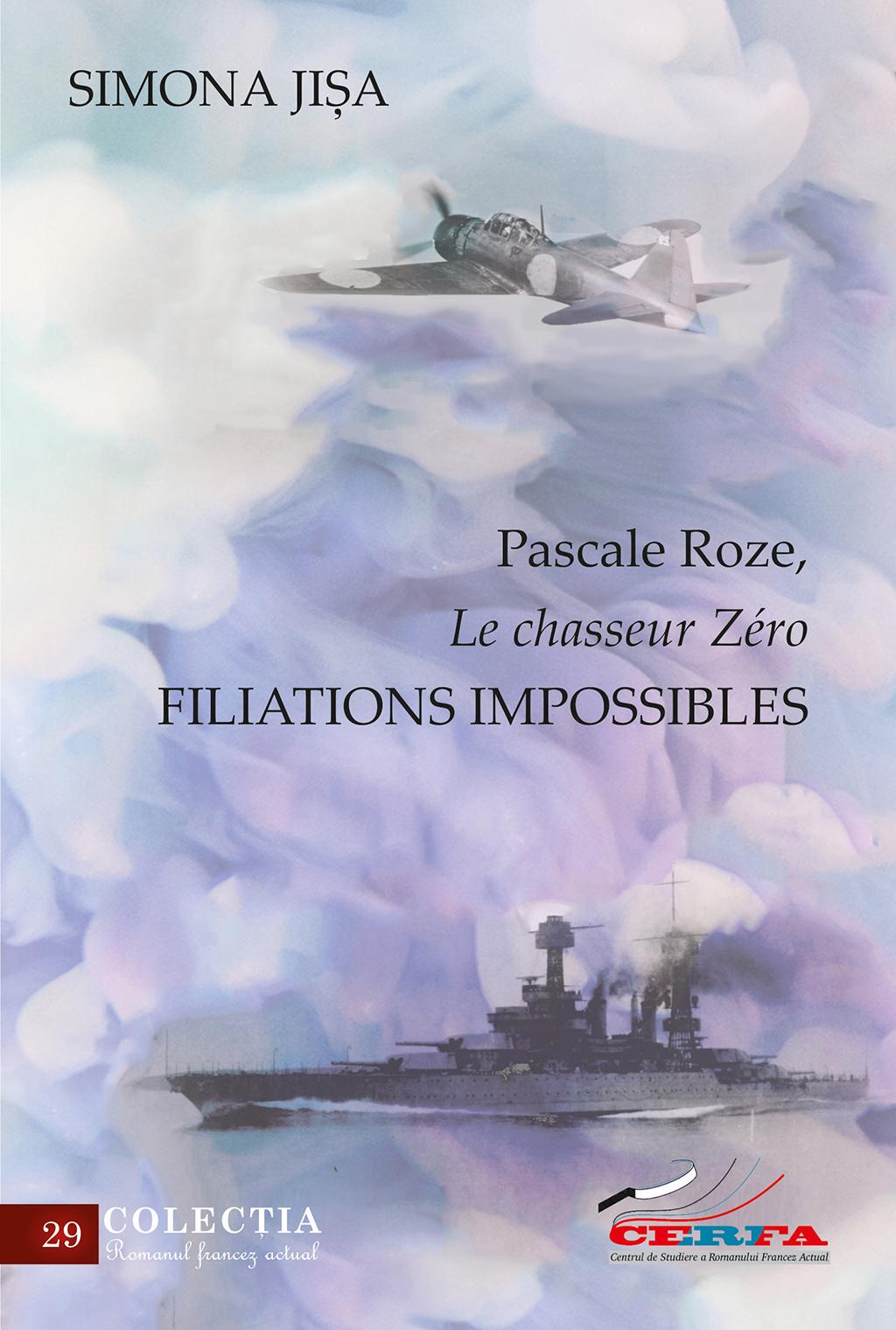 S. Jișa, Pascale Roze, Le chasseur Zéro. Filiations impossibles