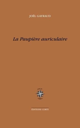 J. Gayraud, La paupière auriculaire