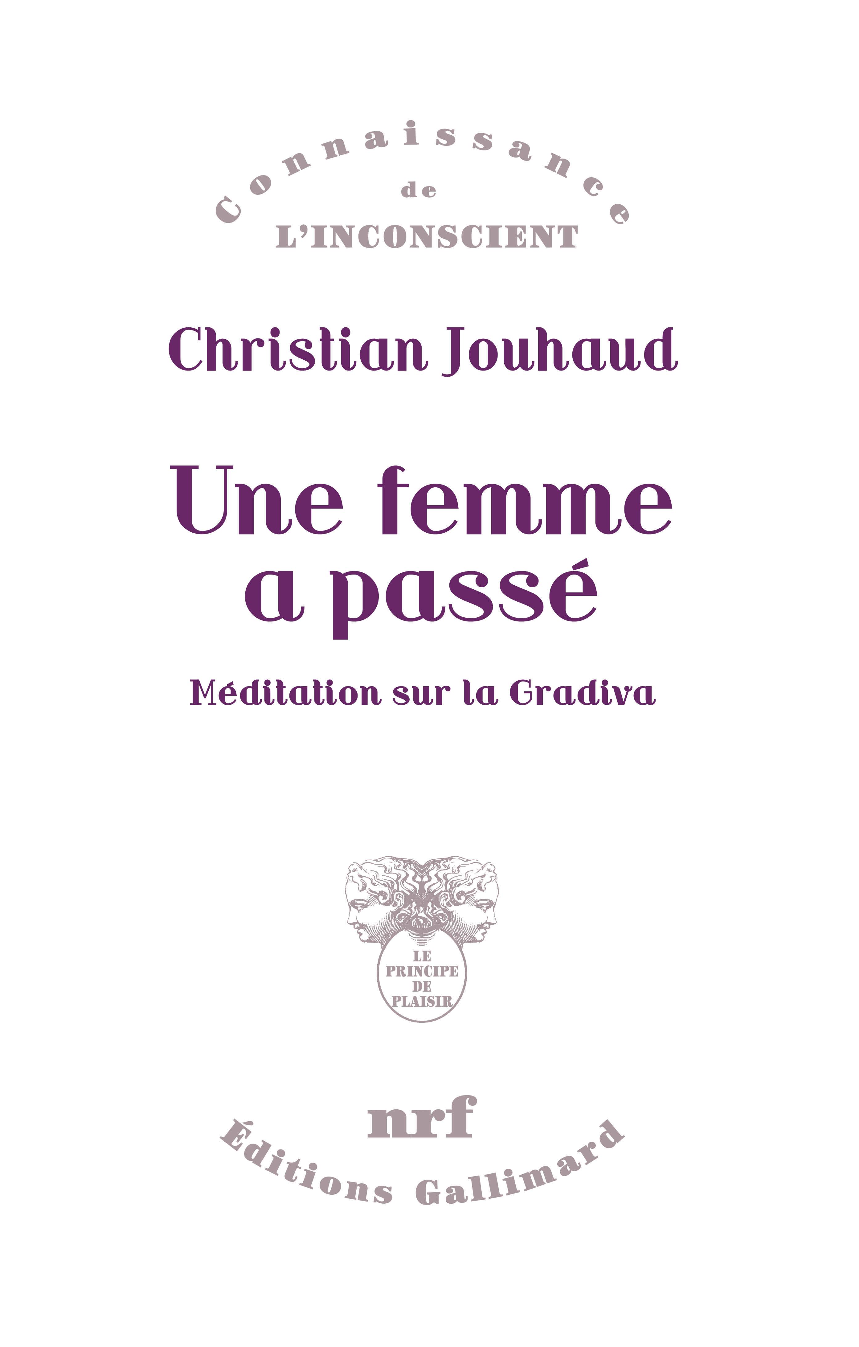C. Jouhaud, Une femme a passé. Méditation sur la Gradiva