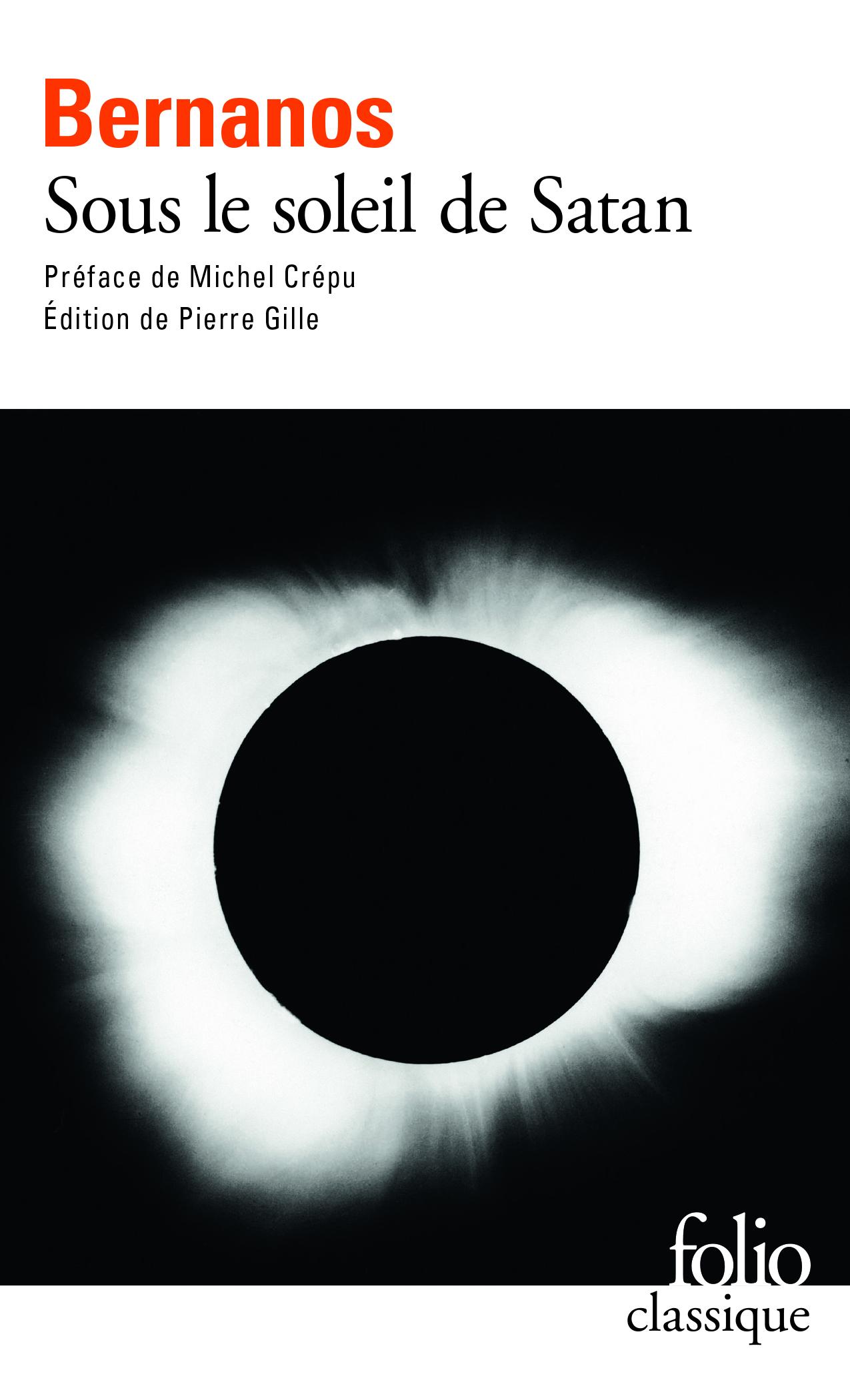 G. Bernanos, Sous le soleil de Satan (éd. P. Gilles, Folio Classique)
