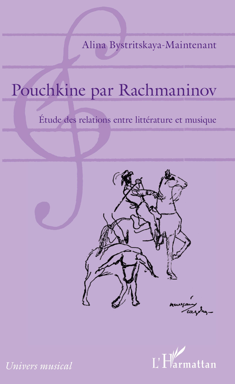 A. Bystritskaya-Maintenant, Pouchkine par Rachmaninov
