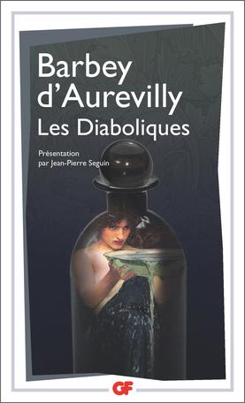 Jules Barbey d'Aurevilly, Les Diaboliques (nouvelle éd.)