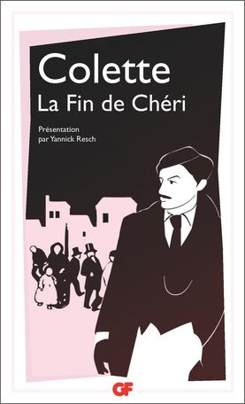 Colette, La fin de Chéri (nouvelle éd.)