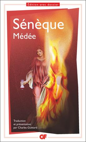 Sénèque, Médée (C. Guittard éd.)