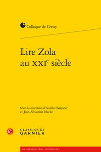 A. Barjonet et J-S. Macke (dir.), Lire Zola au XXIe siècle