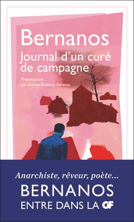 Georges Bernanos, Journal d'un curé de campagne (K. Robinot-Serveau éd., GF-Flammarion)