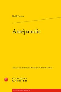 R. Zurita, Antéparadis (trad. L. Boussard, B. Santini)