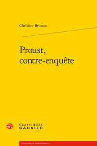 Chr. Brusson, Proust, contre-enquête