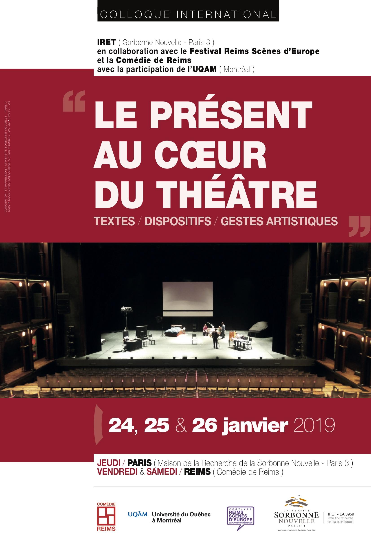 Le présent au cœur du théâtre : textes / dispositifs / gestes artistiques (Paris et Reims)