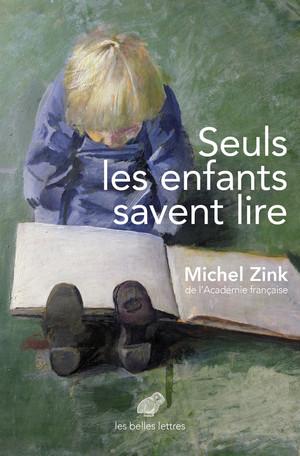 M. Zink, Seuls les enfants savent lire