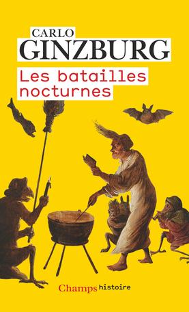 C. Ginzburg, Les batailles nocturnes (nouvelle éd.)