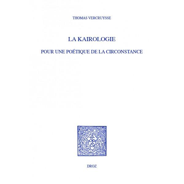 T. Vercruysse,La kairologie. Pour une poétique de la circonstance