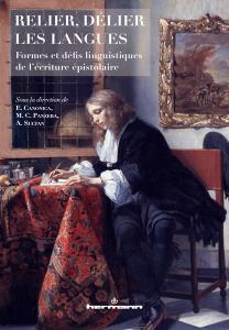 M. C. Panzera (dir.), Relier, délier les langues. Formes et défis linguistiques de l'écriture épistolaire