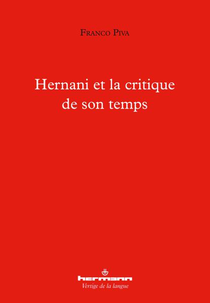 F. Piva, Hernani et la critique de son temps
