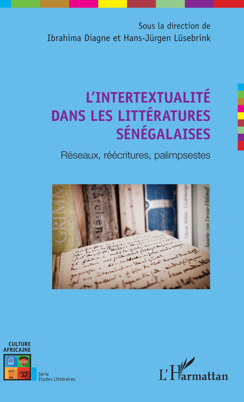 I. Diagne et H.-J. Lüsebrink (dir.), L'Intertextualité dans les littératures sénégalaises
