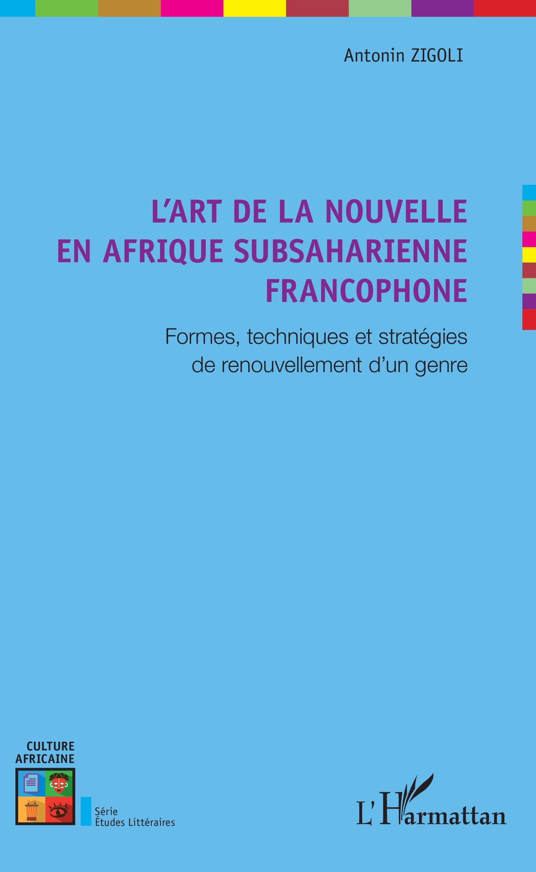 A. Zigoli, L'Art de la nouvelle en Afrique subsaharienne francophone