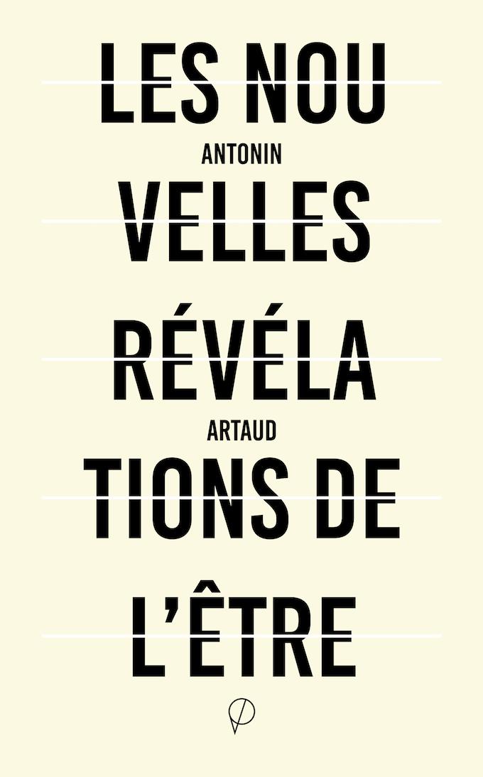 A. Artaud, Les Nouvelles Révélations de l'Être suivi de Lettres et sorts