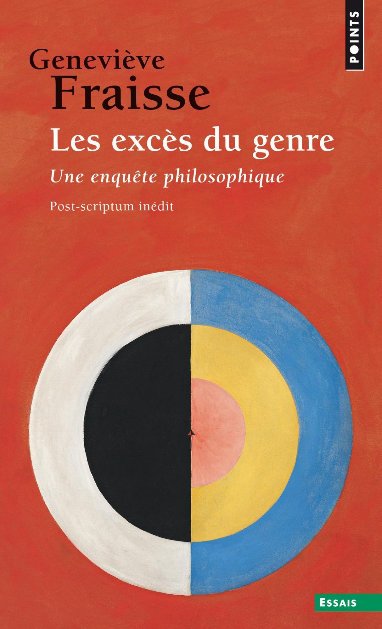 G. Fraisse, Les Excès du genre. Une enquête philosophique