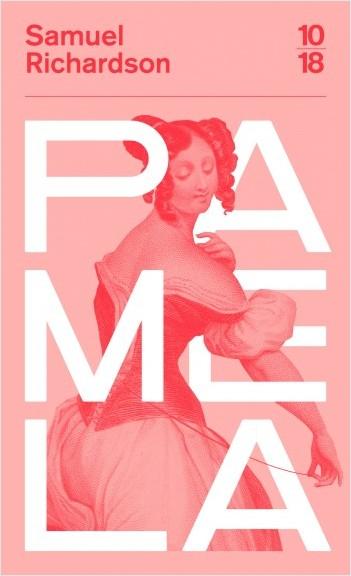 Samuel Richardson, Paméla ou la Vertu récompensée (éd. S. Pouyaud)