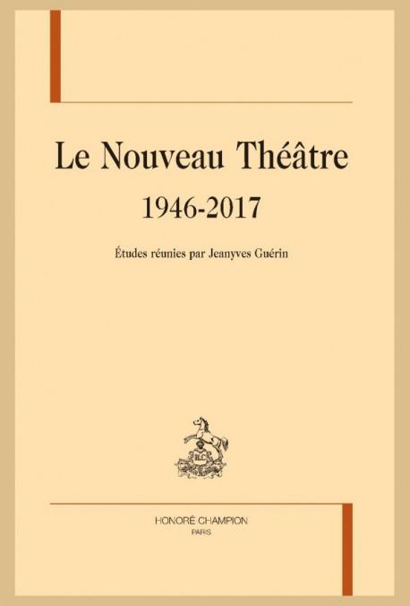 JY. Guérin (dir.), Le Nouveau Théâtre 1946-2017