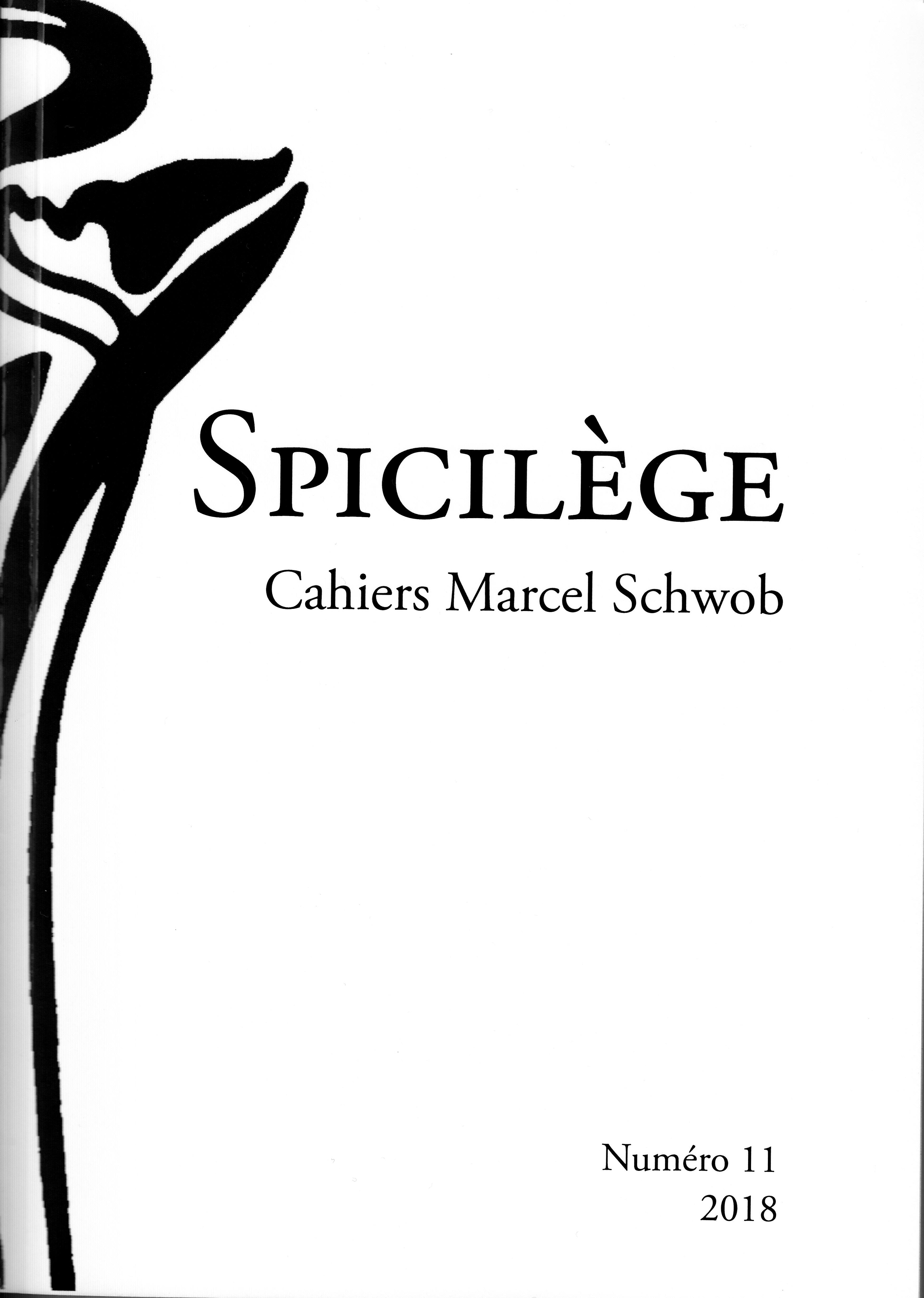 Spicilège. Cahiers Marcel Schwob, n° 11