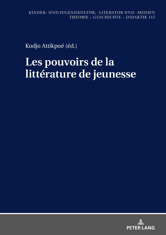 K. Attikpoé (dir.), Les pouvoirs de la littérature de jeunesse