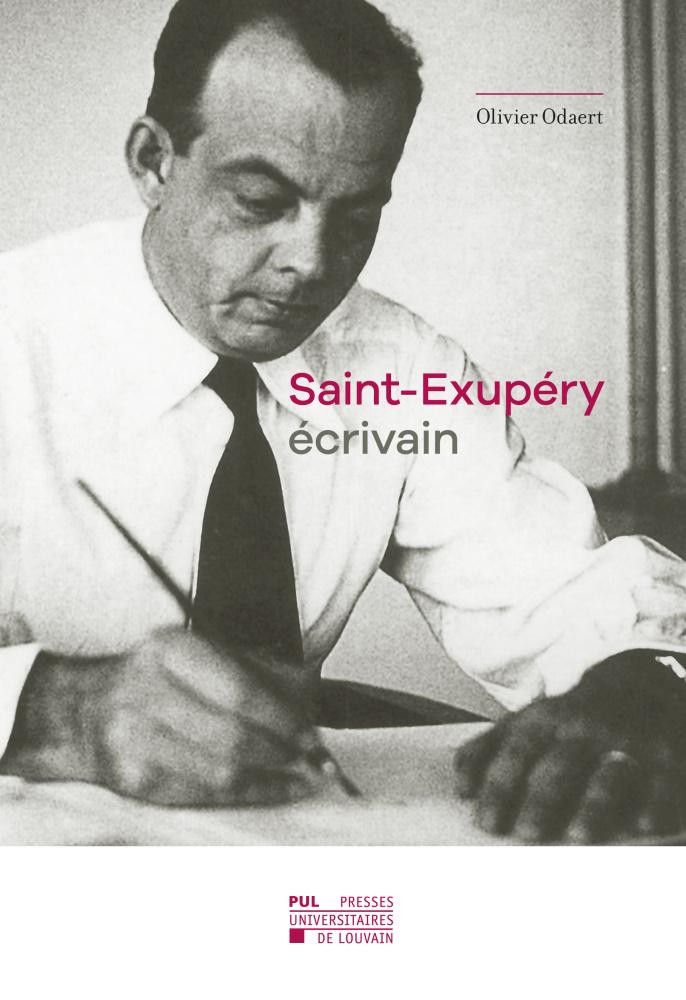Olivier Odaert, Saint-Exupéry écrivain