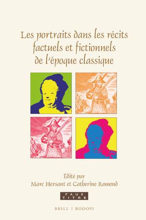 M. Hersant, C. Ramond (dir.), Les portraits dans les récits factuels et fictionnels de l'époque classique