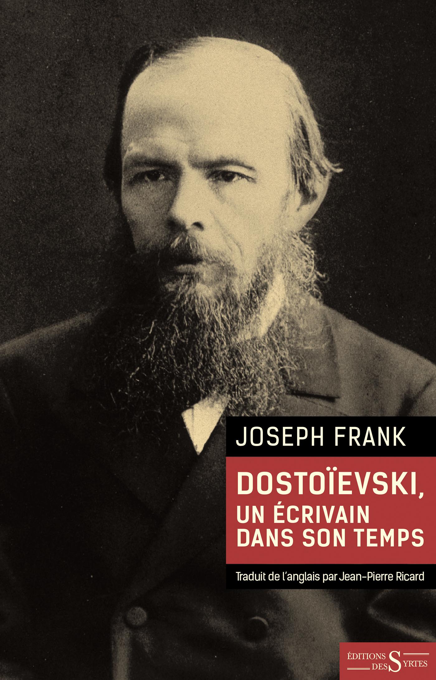 J. Frank, Dostoievski, un écrivain dans son temps