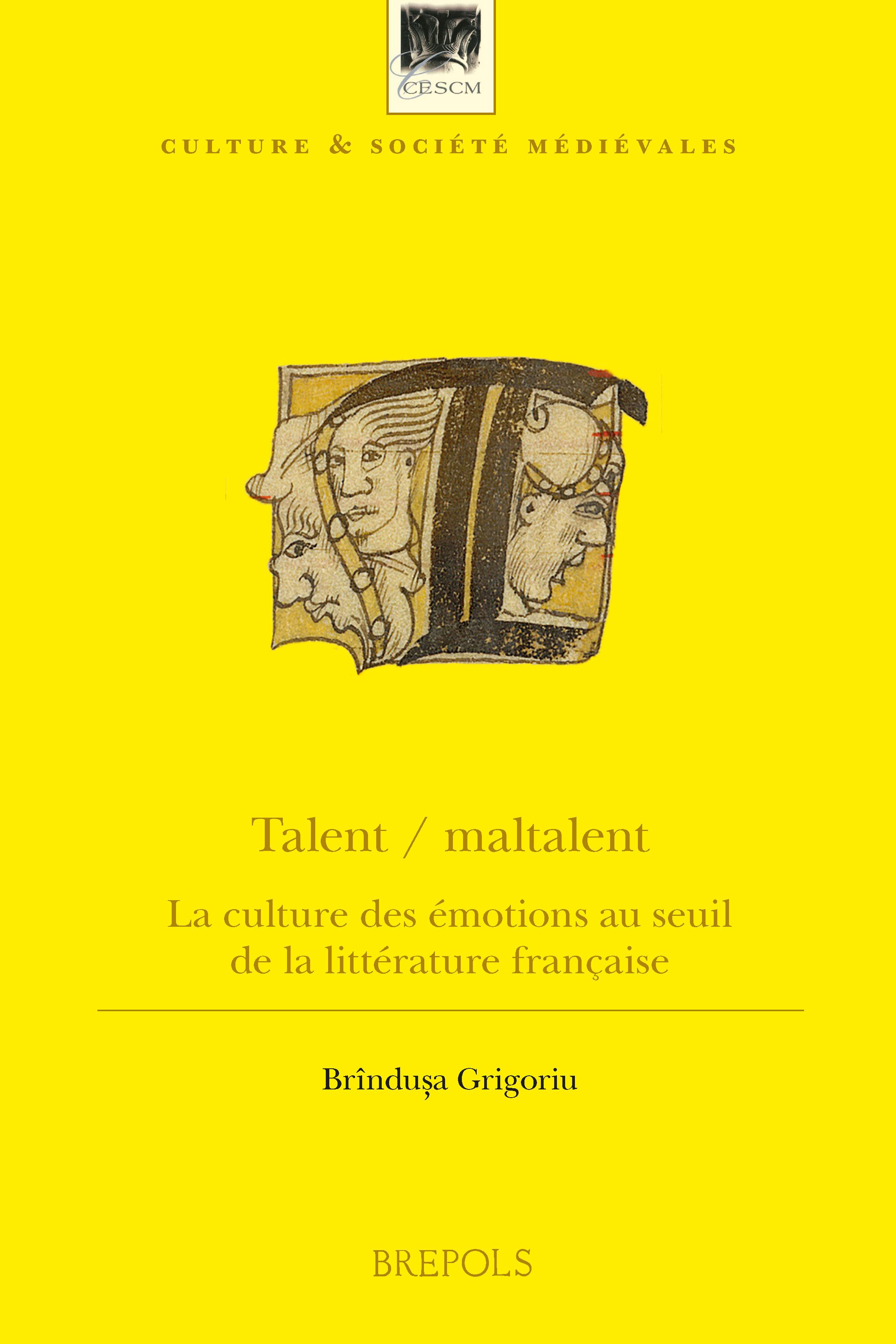 B. Grigoriu, Talent / maltalent. La culture des émotions au seuil de la littérature française